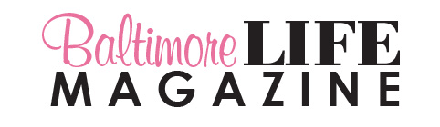 Baltimore Life Magazine